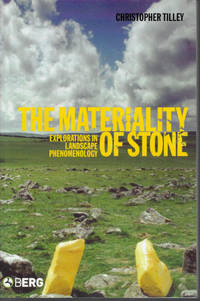 image of THE MATERIALITY OF STONE Explorations in Landscape Phenomenology: 1