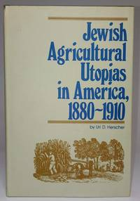 image of Jewish Agricultural Utopias in America, 1880-1910