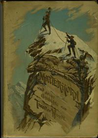 image of Das Matterhorn und Seine Geschichte