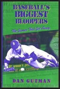 image of BASEBALL'S BIGGEST BLOOPERS - The Games That Got Away