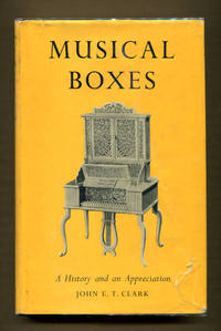 Musical Boxes: A History and Appreciation