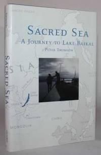 Sacred Sea.  A Journey to Lake Baikal