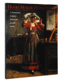Henry Mosler Rediscovered: A Nineteenth-Century American-Jewish Artist