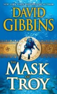 The Mask of Troy: A Novel Jack Howard