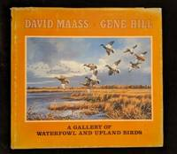 A Gallery of Waterfowl and Upland Birds (SIGNED) by  Gene  David; Hill - Hardcover - Signed - 1983 - from Rob Briggs Books (SKU: 625706)