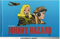 image of Johnny Hazard: Volume One: The Newspaper Dailies 1944-1946