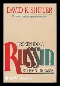 image of Russia - Broken Idols, Solemn Dreams