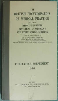 The British Medical Encyclopaedia Of Medical Practice Cumulative Supplement 1944