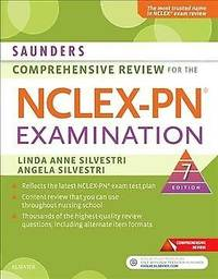 Saunders Comprehensive Review for the NCLEX-PN (Saunders Comprehensive Review for Nclex-Pn)...