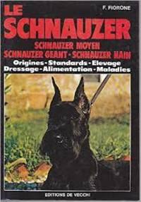 Le schnauzer - Schnauzer moyen schnauzer géant schnauzer nain