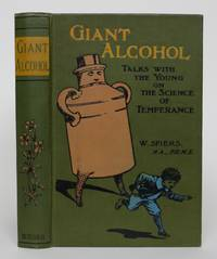 Giant Alcohol; or, Talks With the Young on the Science of Temperance