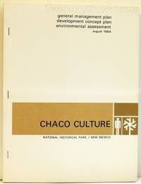 General Management Plan Development Concept Plan Environmental Assessment Chaco Culture...