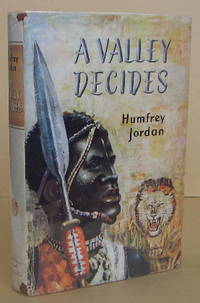 A Valley Decides