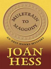 Muletrain to Maggody by Joan Hess - Hardcover - 2004 - from ThriftBooks and Biblio.com