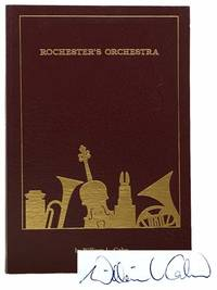 Rochester's Orchestra: A History of the Rochester Philharmonic Orchestra and Its Educational...