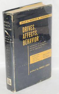 Drives, affects, behavior