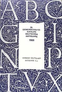 28. Gemeinschaftskatalog Deutscher Antiquare 1989.