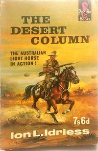 The Desert Column by  Ion Idriess - Paperback - from Dial a Book (SKU: 63468)