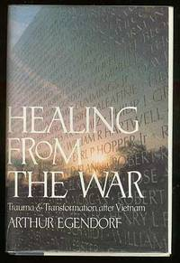 image of Healing from the War: Trauma and Transformation after Vietnam