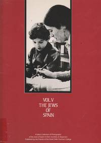 image of THE JEWS OF SPAIN: A SELECT COLLECTION OF PHOTOGRAPHS OF THE JEWS OF SPAIN  IN THEIR COUNTRIES OF DISPERSION
