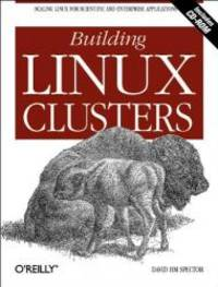 Building Linux Clusters by David HM Spector - Paperback - 2000-02-04 - from Books Express and Biblio.com