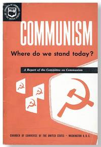 Communism: Where Do We Stand Today? A Report of the Committee on Communism