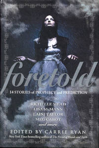 image of Foretold: 14 Tales of Prophecy and Prediction