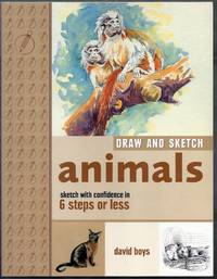 Draw and Sketch Animals. Sketch with confidence in 6 steps or less