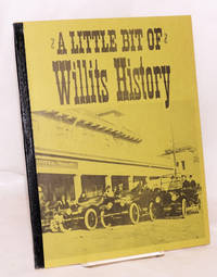 image of A Little Bit of Willits History_Willits Biographical Sketches