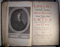 EMBASSY FROM THE EAST-INDIA COMPANY OF THE UNITED PROVINCES, TO THE GRAND TARTAR CHAM EMPEROUR OF...