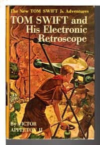 image of TOM SWIFT AND HIS ELECTRONIC RETROSCOPE: Tom Swift, Jr series #14.