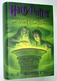 Harry Potter and the Half-Blood Prince by  J. K Rowling - First Edition - 2005 - from Idler Fine Books and Biblio.com