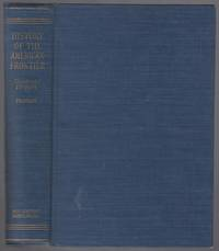 image of History of the American Frontier: 1763-1893