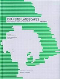 Changing Landscapes - Mediterranean Areas Design