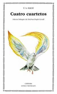 image of Cuatro Cuartetos - Edicion Bilingue (Letras Universales / Universal Writings)