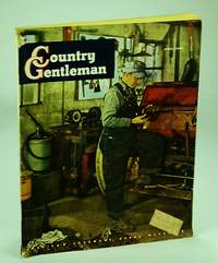 Country Gentleman - America's Foremost Rural Magazine, April (Apr.) 1949 - Shenandoah Valley Apple Grower