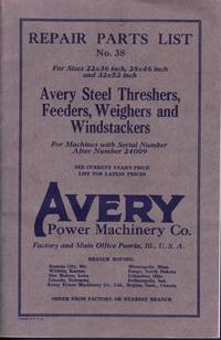 image of AVERY STEEL THRESHERS, FEEDERS, WEIGHERS AND WINDSTACKERS Repair Parts  List No. 38