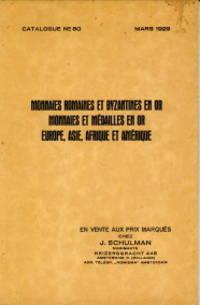 Monnaies Romaines et Byzantines en or. Monnaies et médailles en or Europe, Asie, Afrique et Amérique. Catalogue no. 80