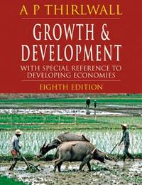 image of Growth and Development: With Special Reference to Developing Economies