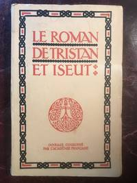 Le Roman De Tristan Et Iseut by Joseph Bedier - Paperback - 1st Edition - 1939 - from Three Geese In Flight Celtic Books (SKU: 007937)