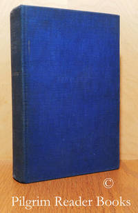 Selected Mystical Writings of William Law. Edited with Notes and  Twenty-Four Studies in the Mystical Theology of William Law and Jacob  Boehme.