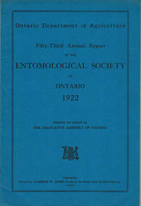 image of FIFTY-THIRD ANNUAL REPORT OF THE ENTOMOLOGICAL SOCIETY OF ONTARIO 1922. Ontario Department of Agriculture.