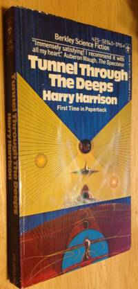 Tunnel Through The Deeps by Harry Harison  - Paperback  - First Edition Thus  - 1974  - from biblioboy (SKU: 860897)