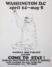 """Poster: """"Washington D.C. April 24 - May 5. Massive Non-Violent Action - COME TO STAY!"""