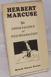 The obsolescence of psychoanalysis