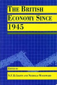 The British Economy Since 1945
