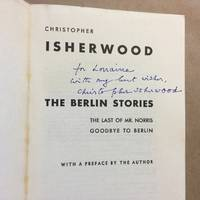 The Berlin Stories: The Last of Mr. Norris/Goodbye to Berlin (New Directions Books)