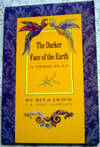 The Darker Face of the Earth: A Verse Play in Fourteen Scenes