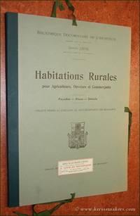 Habitations Rurales pour Agriculteurs, Ouvriers et Commerçants. Façades, plans,...