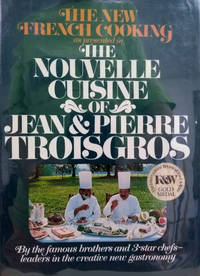 image of The Nouvelle Cuisine of Jean and Pierre Troisgros